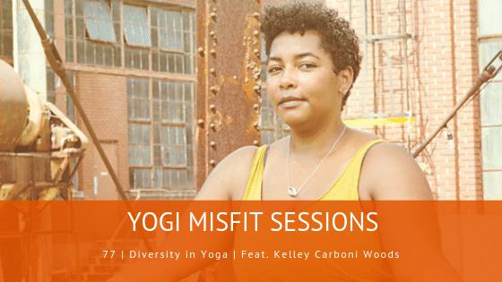 Kelley Carboni Woods Yogi Misfits Danni Pomplun Diversity